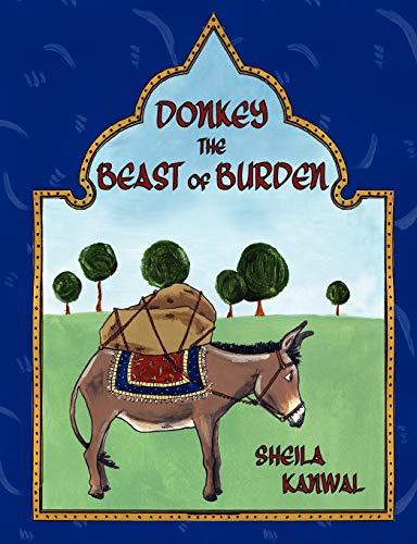 Donkey the Beast of Burden