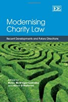 Modernising Charity Law: Recent Developments and Future Directions