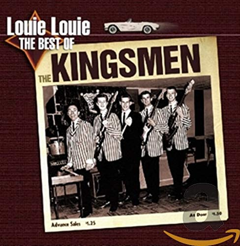 Louie Louie : The Best Of The Kingsmen
