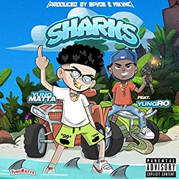 Sharks (feat. Yung Ro)