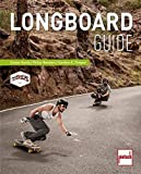 Longboard-Guide