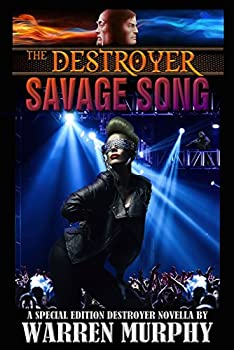 Savage Song  A Special Edition Destroyer Novella  The Destroyer