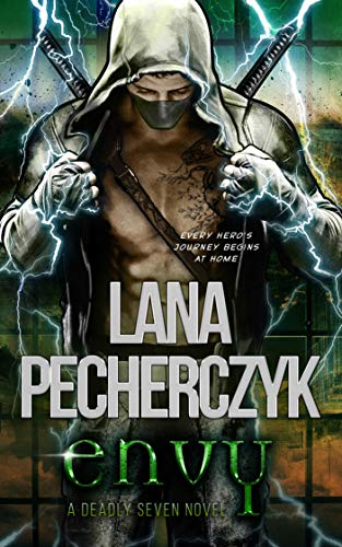 Envy: A Genetically Modified Superhero Romance (The Deadly Seven Book 1) by [Lana Pecherczyk]