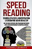 SPEED READING – SCHNELLER LESEN, KONZENTRATION STEIGERN UND MEHR BEHALTEN