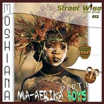 Ma-Afrika Boys Part 1