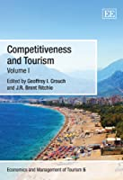 Competitiveness and Tourism (Economics and Management of Tourism)