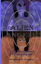 Alien Angels: The Seraphic Transcripts