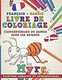 Livre de coloriage: Français - Danois I L'apprentissage du danois pour les enfants...