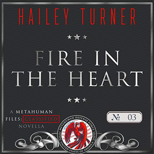 Fire in the Heart Audiobook By Hailey Turner cover art