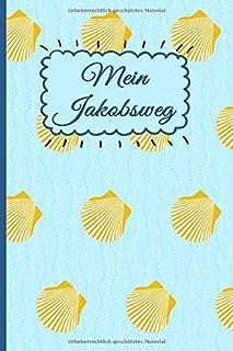 MEIN JAKOBSWEG: Ein leichtes Notizheft und Journal für Pilg
