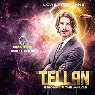 Tellan: Brides of the Mylos                   By:                                                                                                                                 Loretta Johns                               Narrated by:                                                                                                                                 Ashley Taylor                      Length: 3 hrs and 25 mins     8 ratings     Overall 3.9