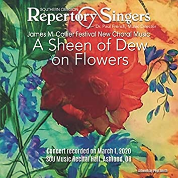 First Light: A Sheen of Dew on Flowers (Live)