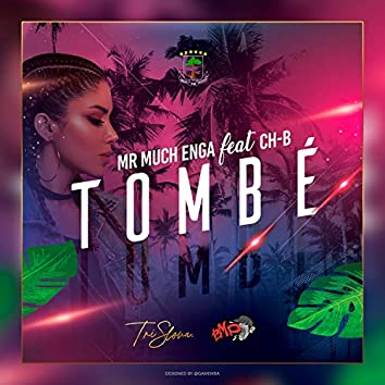 Tombé (feat. CH B)