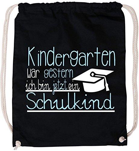 EZYshirt® Kindergarten war gestern ! Ich bin jetzt ein Schulkind Baumwoll Stoffbeutel