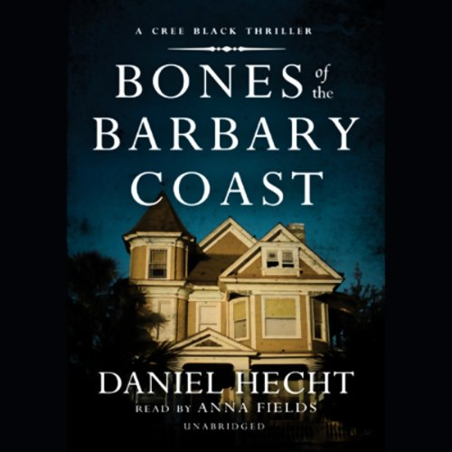 Bones of the Barbary Coast audiobook cover art