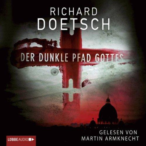 Der dunkle Pfad Gottes audiobook cover art