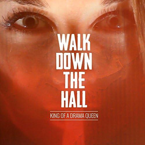 Walk Down The Hall