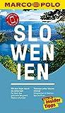 MARCO POLO Reiseführer Slowenien: Reisen mit Insider-Tipps. Inklusive kostenloser Touren-App & Events&News - Friedrich Köthe