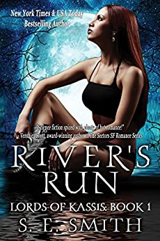 River's Run: Science Fiction Romance (Lords of Kassis Book 1) by [S.E. Smith]