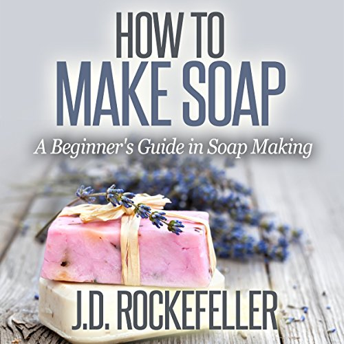 How to Make Soap audiobook cover art