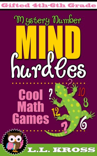 Book: Mind Hurdles - Mystery Number (Cool Math Games For Mathematically Gifted Kids) by LL Kross