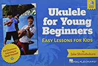 Ukulele for Young Beginners: Easy Lessons for Kids