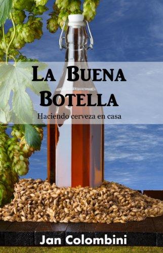 La Buena Botella: Haciendo cerveza en casa