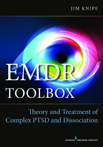 EMDR Toolbox: Theory and Treatment of Complex PTSD and Dissociation (1st Edition, Paperback) – Highly Rated EMDR Book