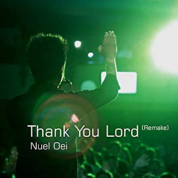 Thank You Lord (Remake)