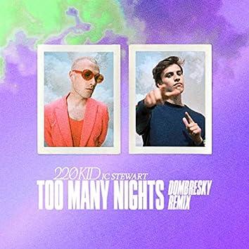 Too Many Nights (Dombresky Remix)