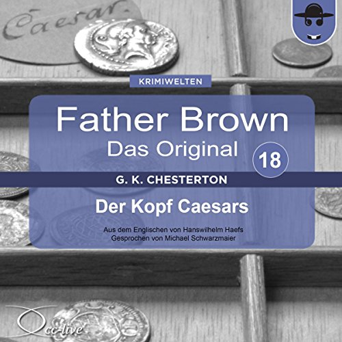 Der Kopf Caesars (Father Brown - Das Original 18). (Father Brown - Das Original 18) Titelbild