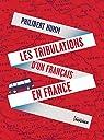 Les tribulations d'un Français en France par Humm