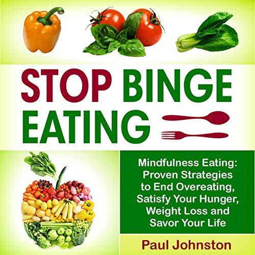 Stop Binge Eating: Mindful Eating audiobook cover art