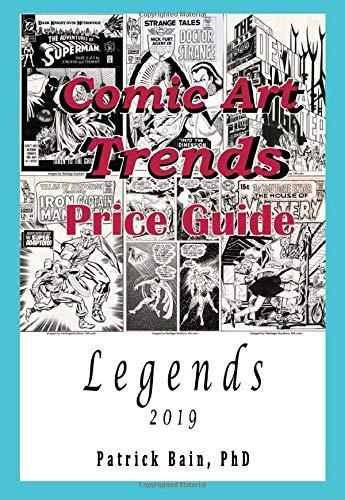 Comic Art Trends Price Guide 2019: Legends
