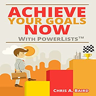 Achieve Your Goals Now with PowerLists audiobook cover art