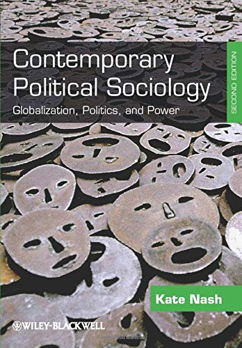 Contemporary Political Sociology: Globalization, Politics and Power, Second Edition