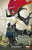 Doctor Strange (2018) T02 - Le paiement (Dr Strange t. 2) - Format Kindle - 14,99 €
