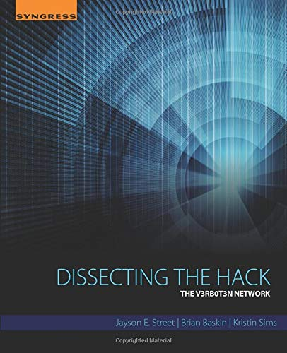 Download Dissecting the Hack: The V3rb0t3n Network 0128042788