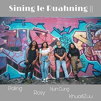 Sining Le Ruahning II