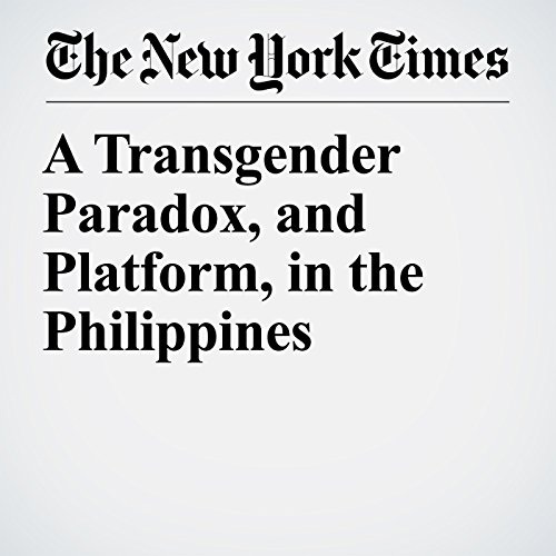 A Transgender Paradox, and Platform, in the Philippines copertina