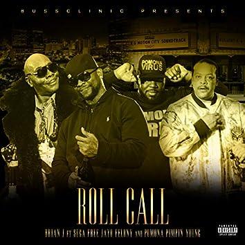 Roll Call (feat. Suga Free, Jayo Felony & Pomona Pimpin' Young)