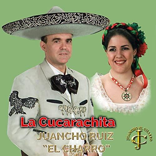 Juancho Ruiz (El Charro) feat. Lorena Briega