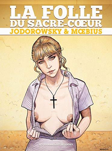 La Folle du Sacré-Coeur