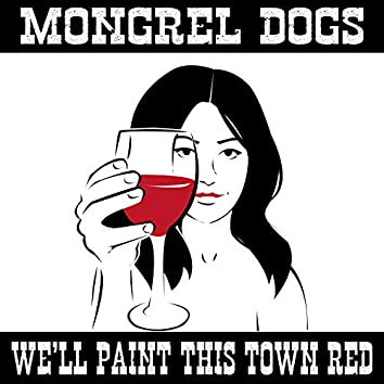 We'll Paint This Town Red