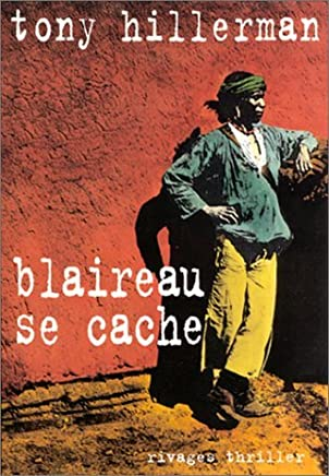 Blaireau se cache by Tony Hillerman (January 19,2000)