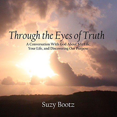 Through the Eyes of Truth audiobook cover art