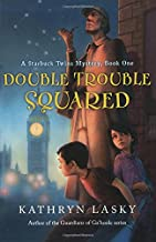Double Trouble Squared: A Starbuck Twins Mystery, Book One (Starbuck Twins Mysteries)