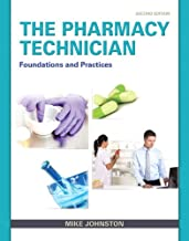 Pharmacy Technician: Foundations and Practices, The