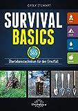 Survival Basics: 365 Überlebenstechniken für den Ernstfall