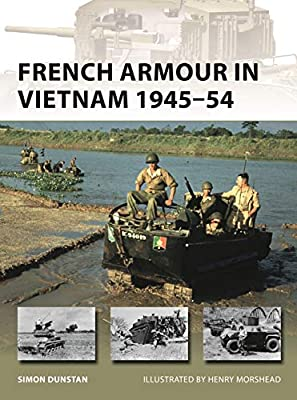 French Armour in Vietnam 1945–54 (New Vanguard)